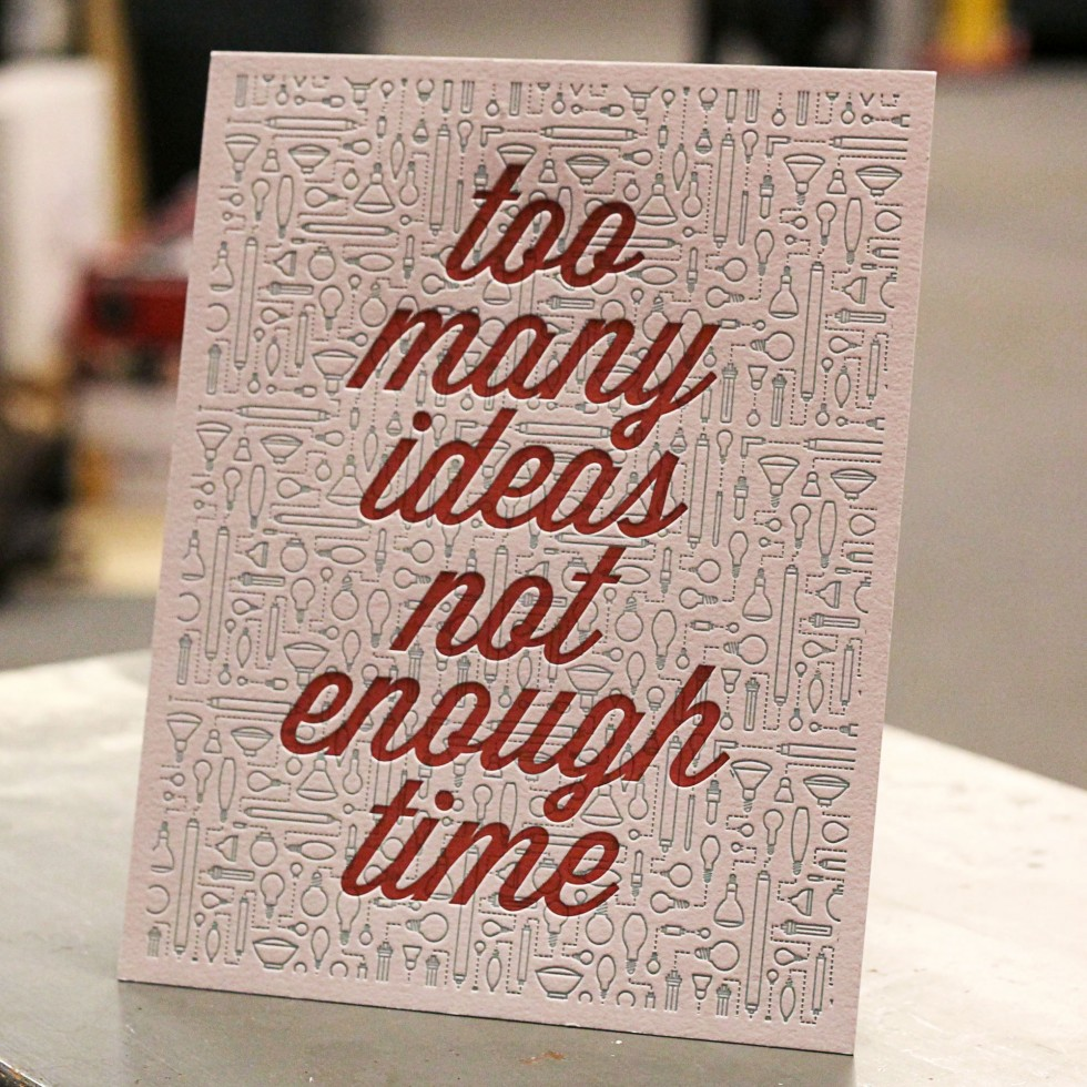 too many ideas not enough time