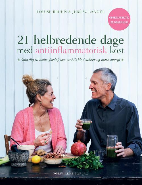 Antiinflammatorisk kost bog af Jerk Langer og Louise Bruun