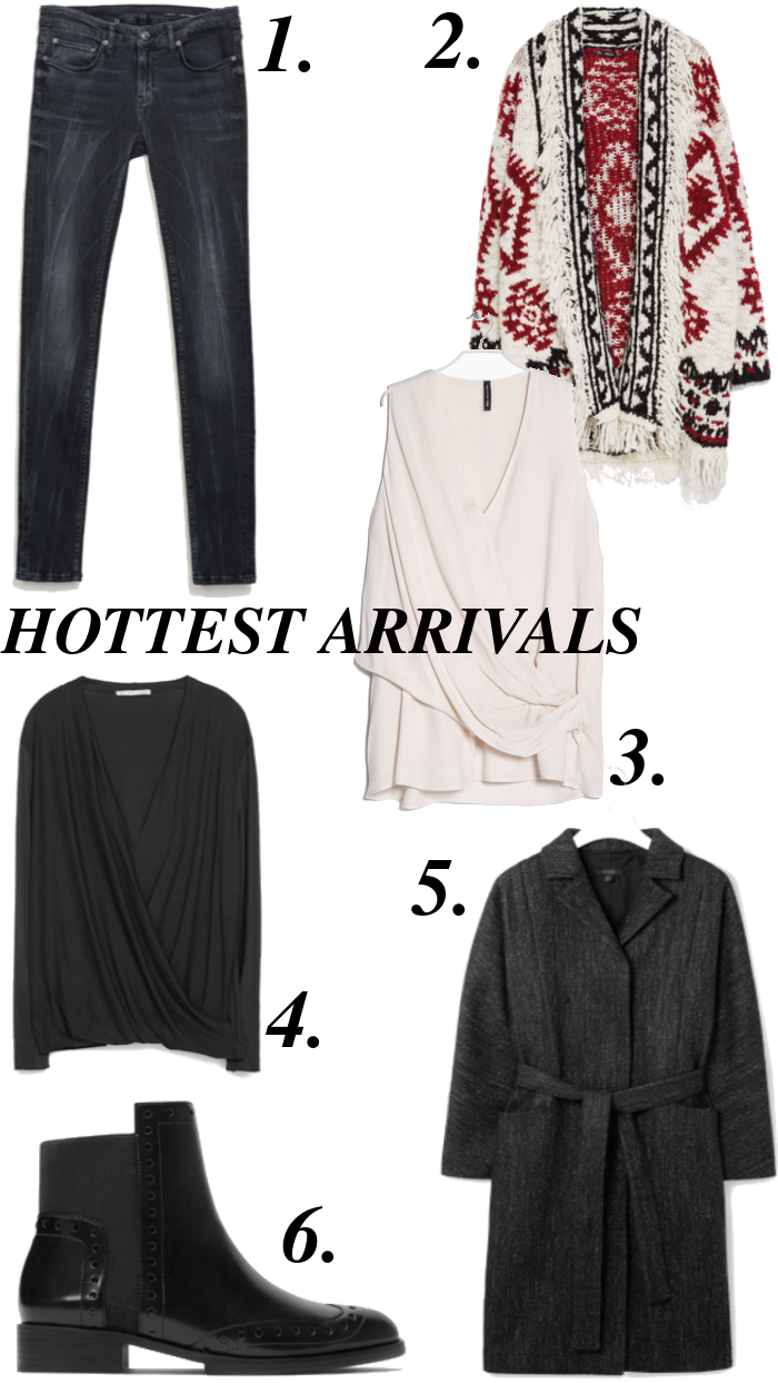 Hottest arrivals