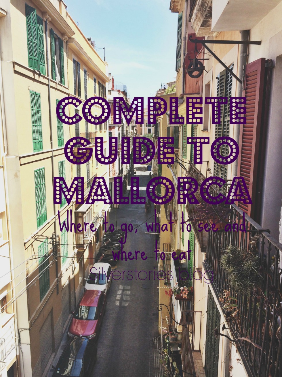 Complete guide to Mallorca