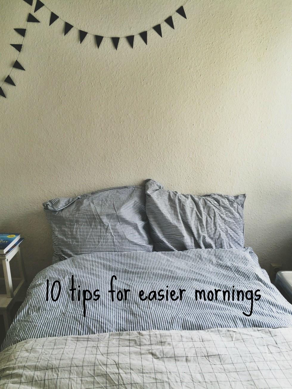 10 tips for easier mornings