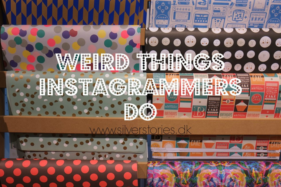 Weird things Instagrammers do