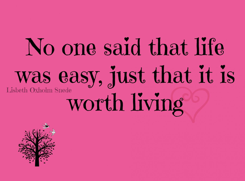 Life was easy - Citat