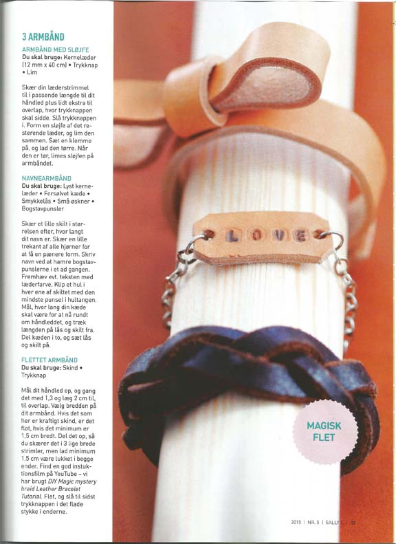 Bracelets in leather from the DIY article in Sally's no. 5 2015. All designed by Peekaboo design.