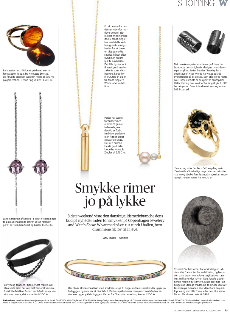 The Jewelery page in Jyllands-Posten a couple of weeks ago.