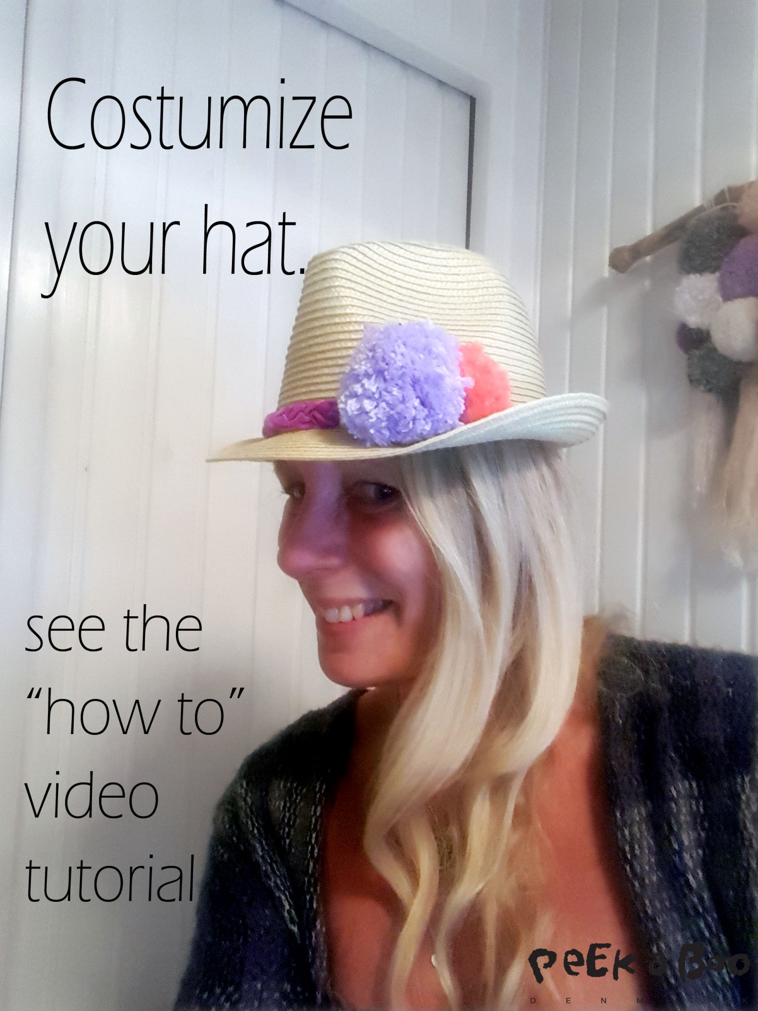 DIY project - Costumize your hat to a new pompon look.