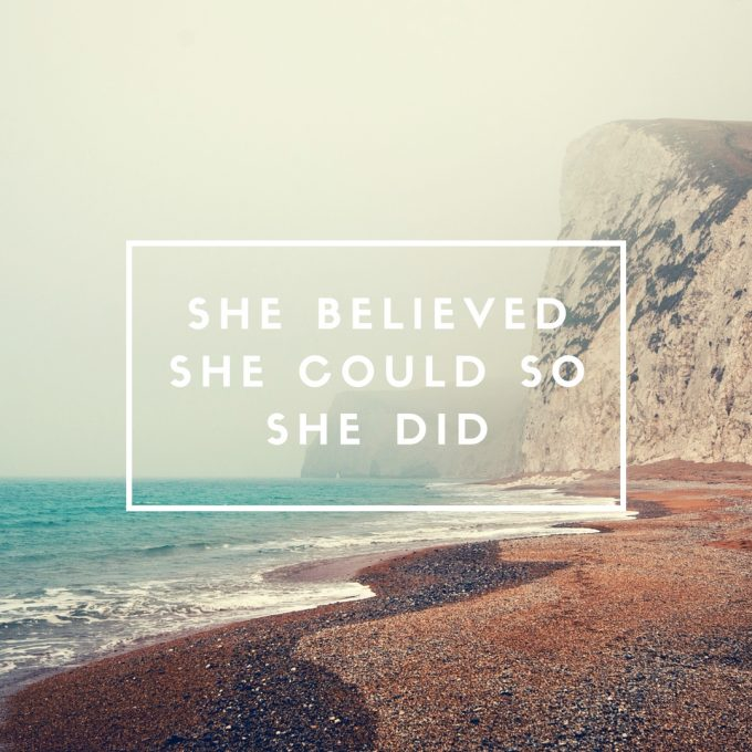 she-believed-she-could-so-she-did