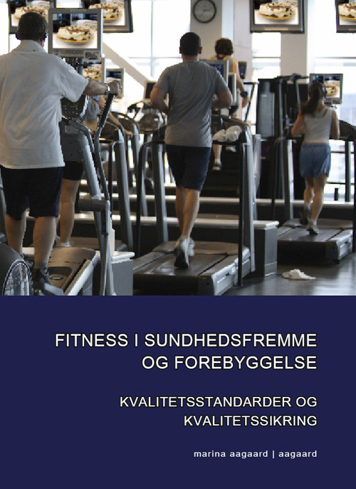 Fitness i sundhedsfremme og forebyggelse Marina Aagaard 9788799095827