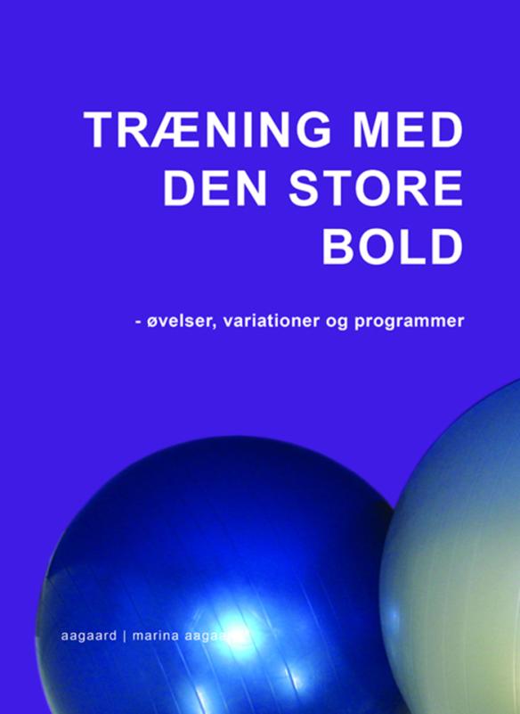 Træning med den store bold Marina Aagaard bog