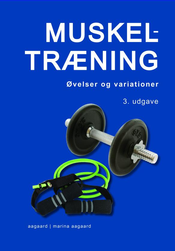 Muskeltraening_3_Udgave_Marina_Aagaard
