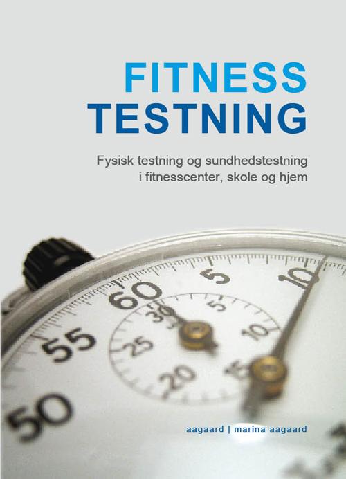 Fitness Testning bog Fysisk testnning Marina Aagaard
