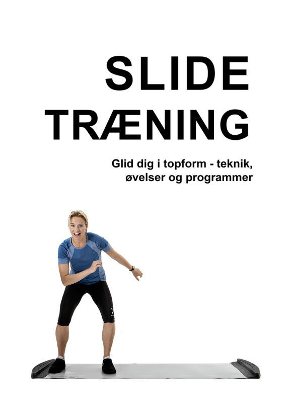 Slide træning bog glid dig i topform teknik øvelser og programmer Marina Aagard
