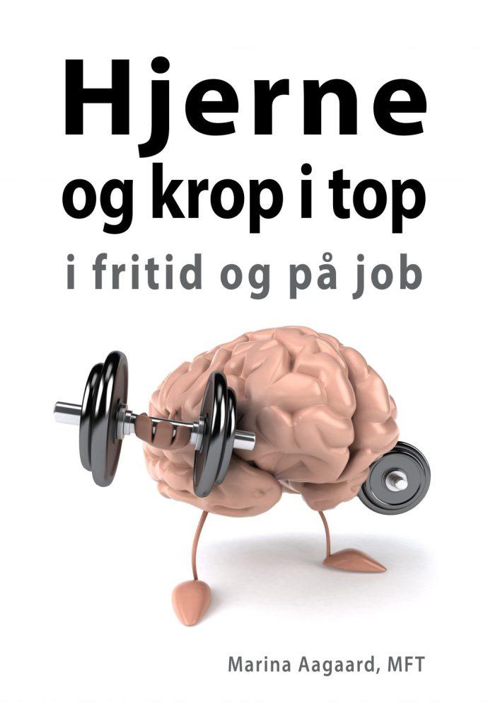Hjerne og krop i top bog og foredrag Marina Aagaard
