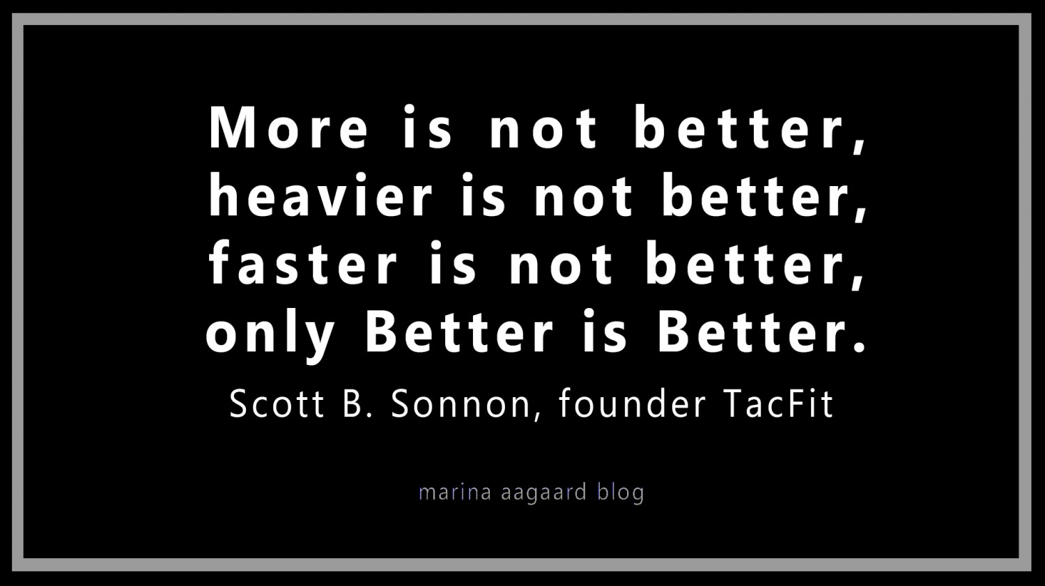Motivation_better_is_better_Marina_Aagaard_blog