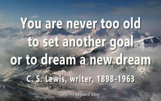Motivation citat aldrig for gammel never too old Marina Aagaard blog