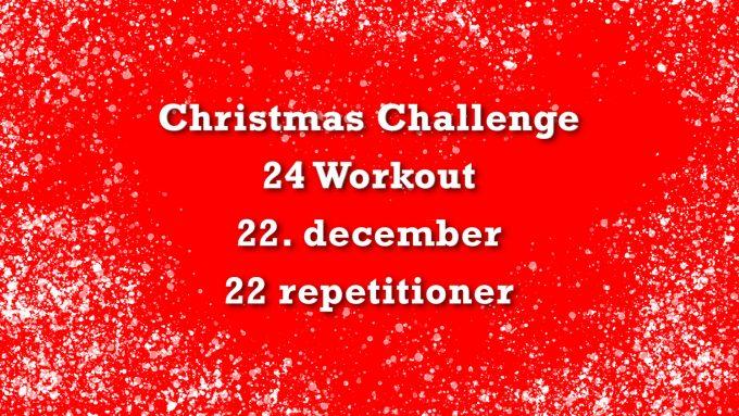 Julekalender fitness 22 Christmas Challenge Marina Aagaard blog