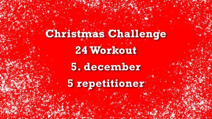 Julekalender fitness 5 Christmas Challenge 24 workout Marina Aagaard blog