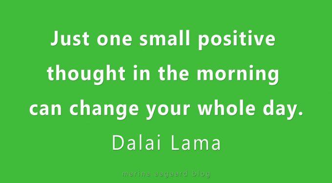 Motivation citat en positiv tanke Marina Aagaard blog
