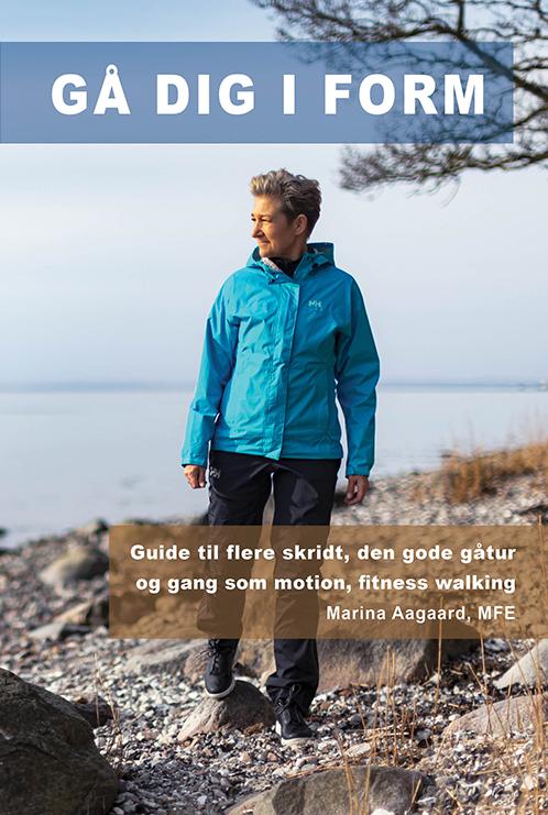 Gå dig i form bog om motion og gåture Marina Aagaard