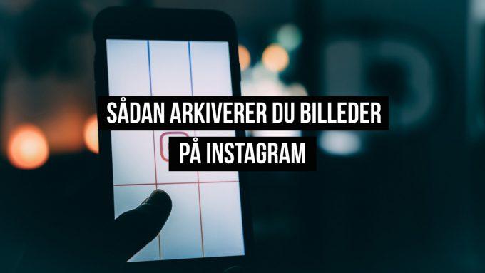arkivere billeder instagram 2019