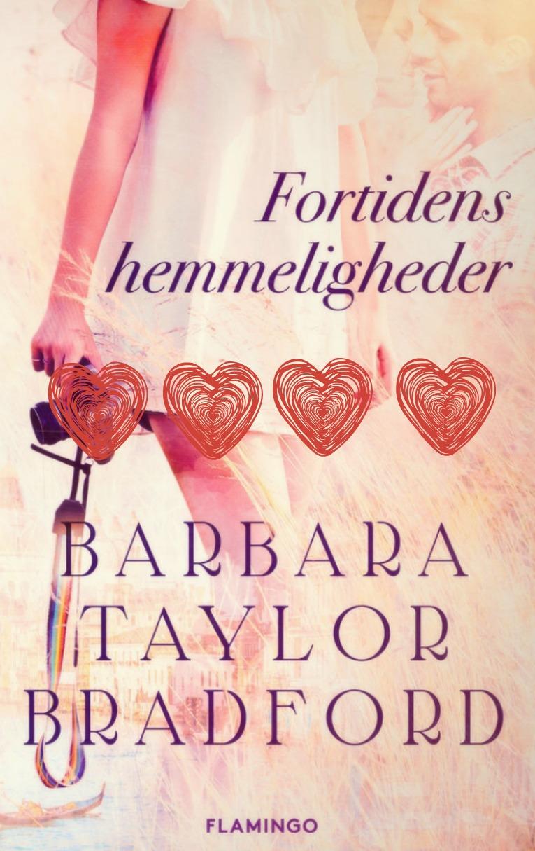 Fortidens hemmeligheder - Barbara Taylor Bradford med hjerter