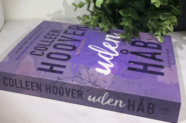 Colleen Hoover, Altid Håb, Uden Håb, Lindhardt og Ringhof, Love books, Hopeless 2, Hopeless 1, Hopeless, YA, NA, Young adult, New adult, Bognmeldelse, Anmeldelse, Krumme anmelder,