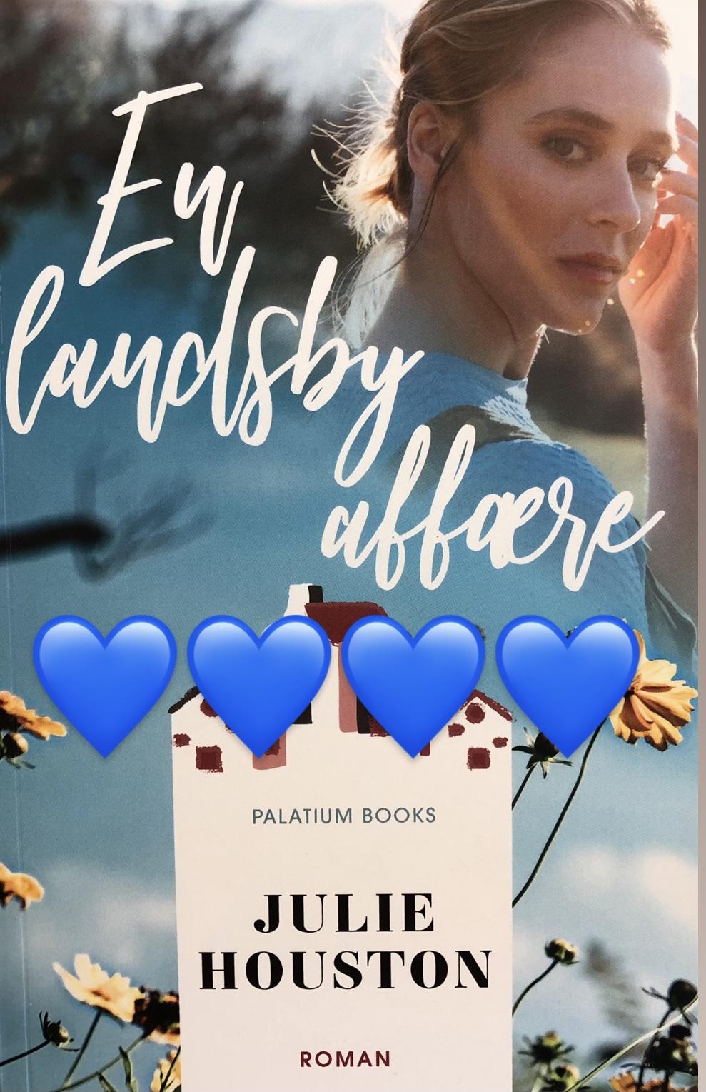 En landsby affære, Julie Houston, Palatium Books, Palatium, kærlighed, utroskab, Roman, krummeskrummelurer, krummeskrummelurer.dk, boganmeldelse, anbefaling, anmeldereksemplar,