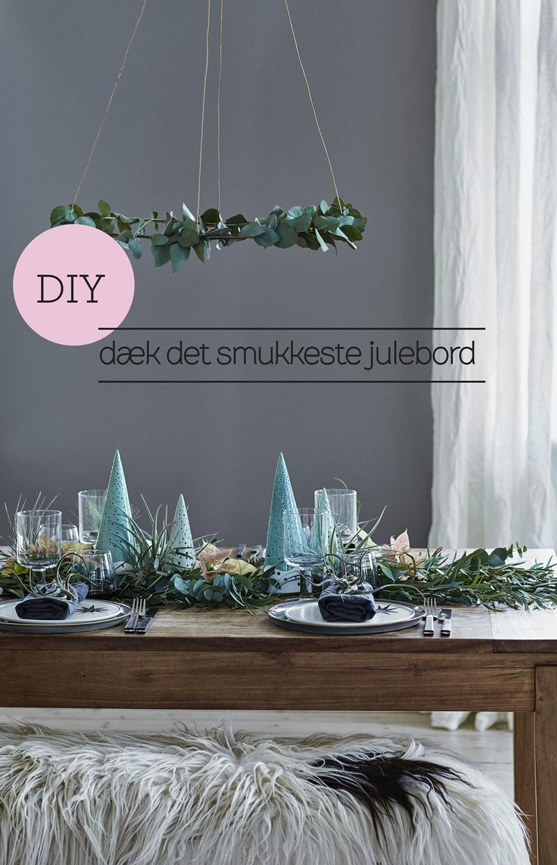 DIY dæk det smukkeste julebord Foto Martin Sølyst Styling Dorthe Kvist Meltdesignstudio a