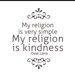 My-religion-is-very-simple.-My-religion-is-kindness.-The-Dalai-Lama1