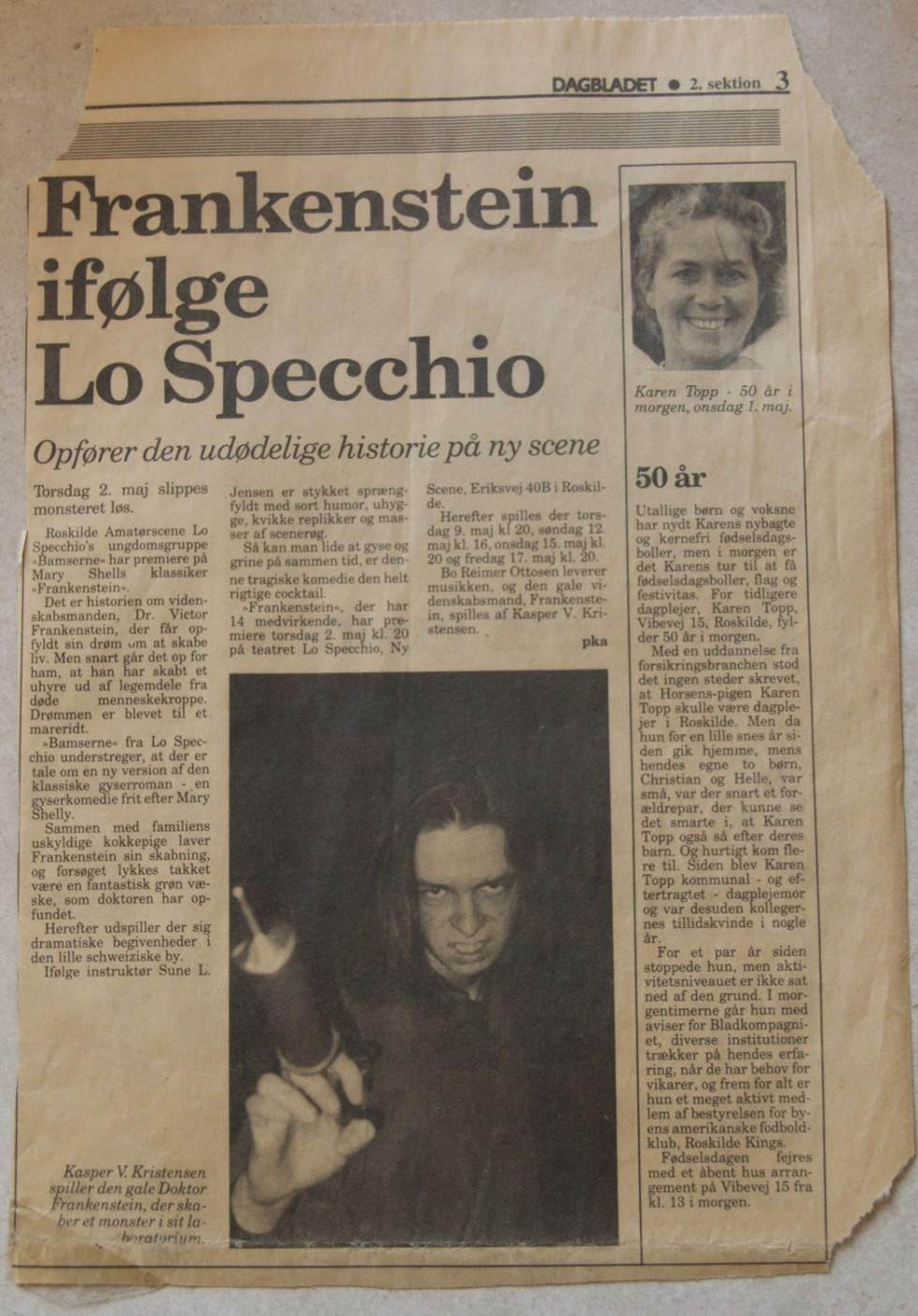 Også fra min langhårede periode, avisudklip om teaterstykket Frankenstein.
