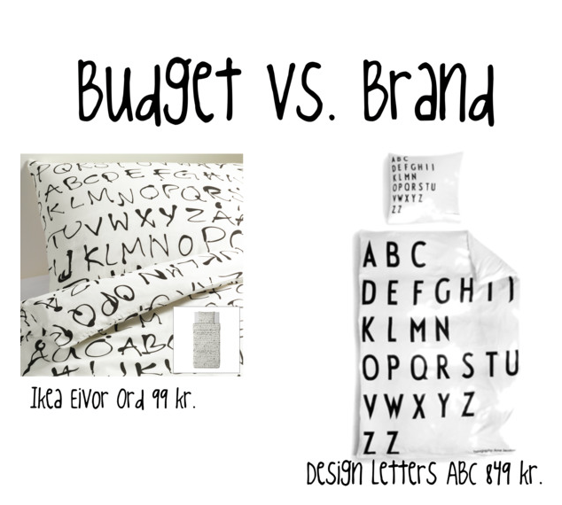 Budget vs. Brand #2 | Ingen kategori | interioration blog