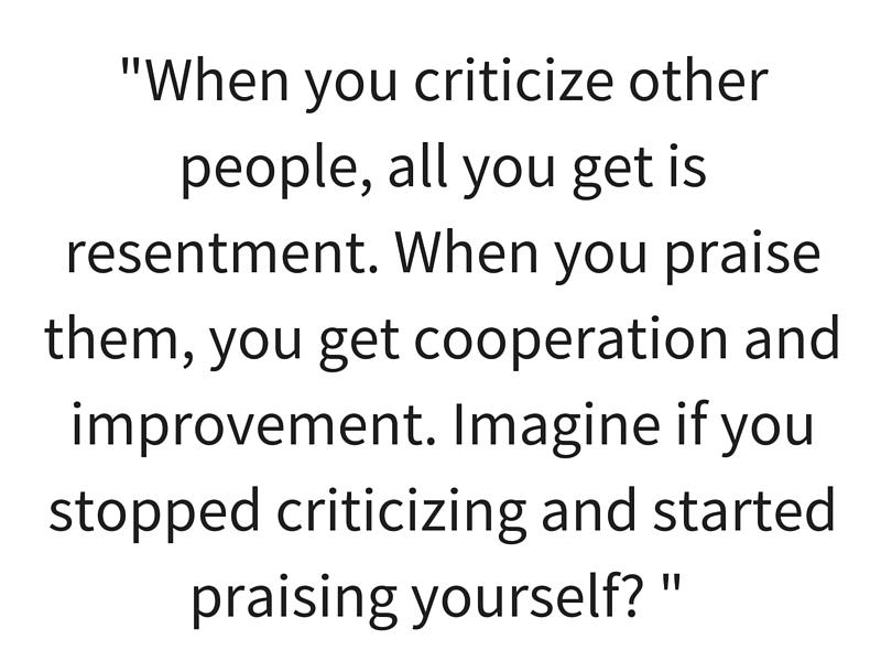 when you criticize