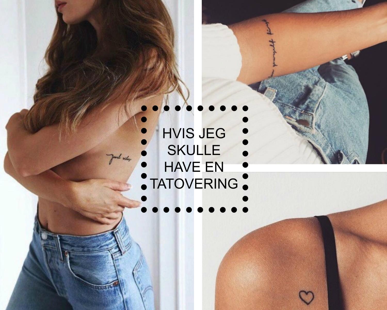 hvis-jeg-skulle-have-en-tatovering