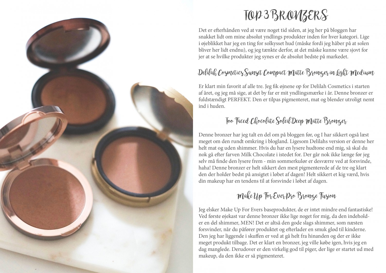 bronzers, top 3 bronzers, too faced chocolate soleil bronzer, delilah cosmetics bronzer, make up for ever pro fushion bronzer, bblogger, bbloggers, beauty blog, beauty blogger, skønhed, skønhedsblog, caroline overgaard, skønhedsblogger