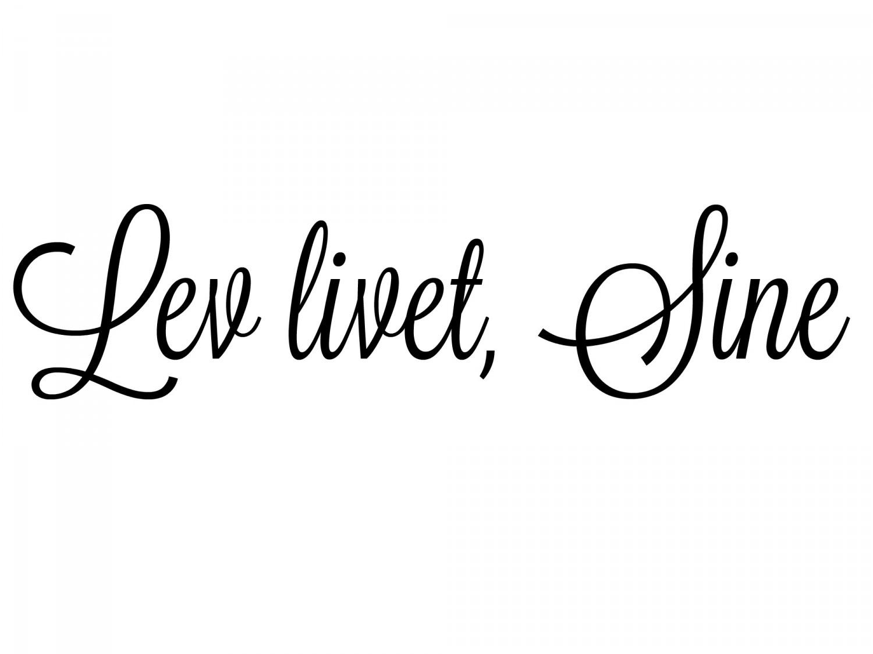 lev livet sine
