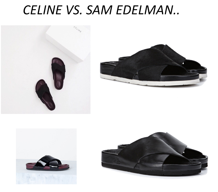 CELINE VS SAM EDELMAN
