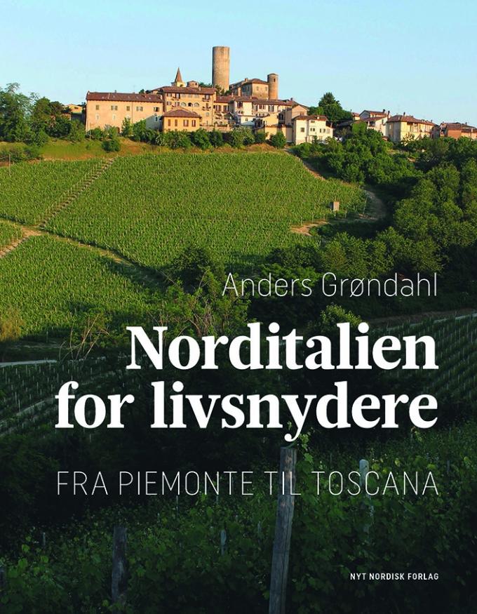 Cover til bogen Norditalien for livsnydere