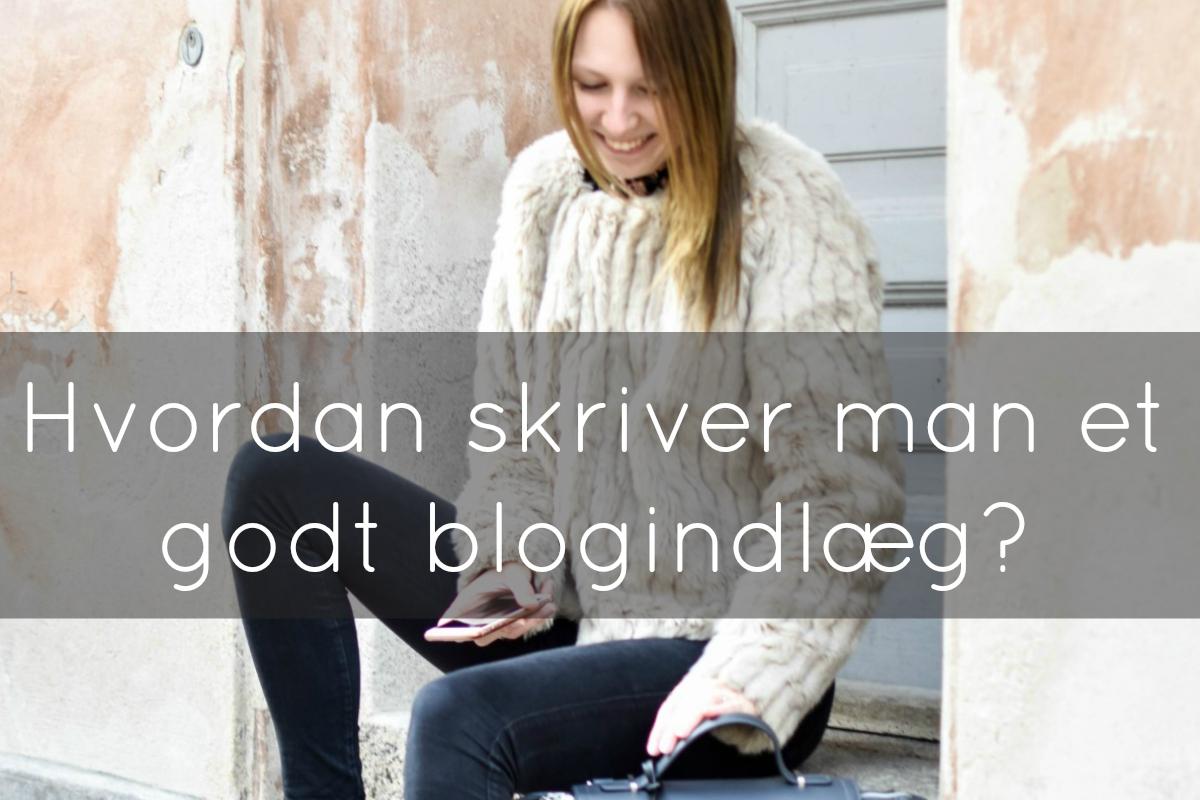 hvordan-skriver-man-et-godt-blogindlaeg